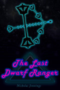 The Last Dwarf Ranger