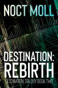 Destination: Rebirth