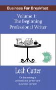 The Beginning Professional Writer