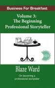 The Beginning Professional Storyteller