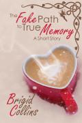 The Fake Path to True Memory