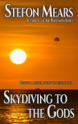 Skydiving to the Gods